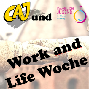 Work and Life Woche