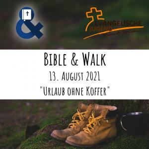 Bible & Walk - verschoben auf 02.10.