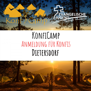 Anmeldung KonfiCamp@home - Dietersdorf